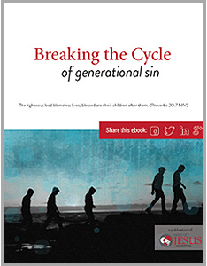 Breaking The Cycle of Generational Sin