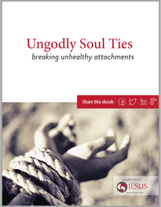 Ungodly Soul Ties - Breaking Unhealthy Attachments